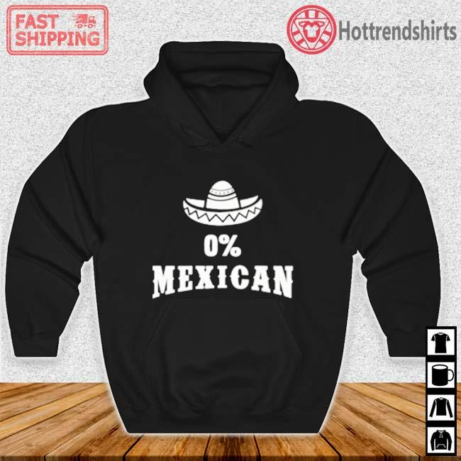 0' Mexican Cinco de Mayo Shirt Hoodie den