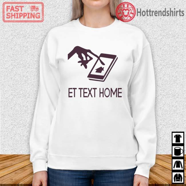 Et Text Home Come Home Shirt Sweater trang