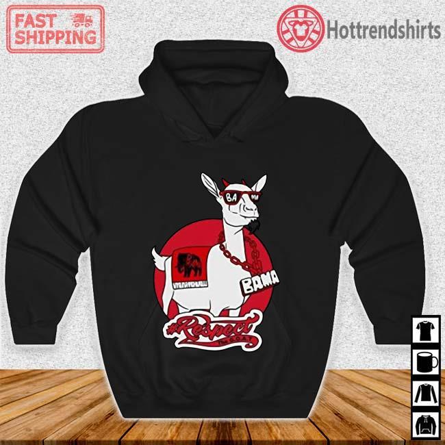 Goat Bama Respect Shirt Hoodie den