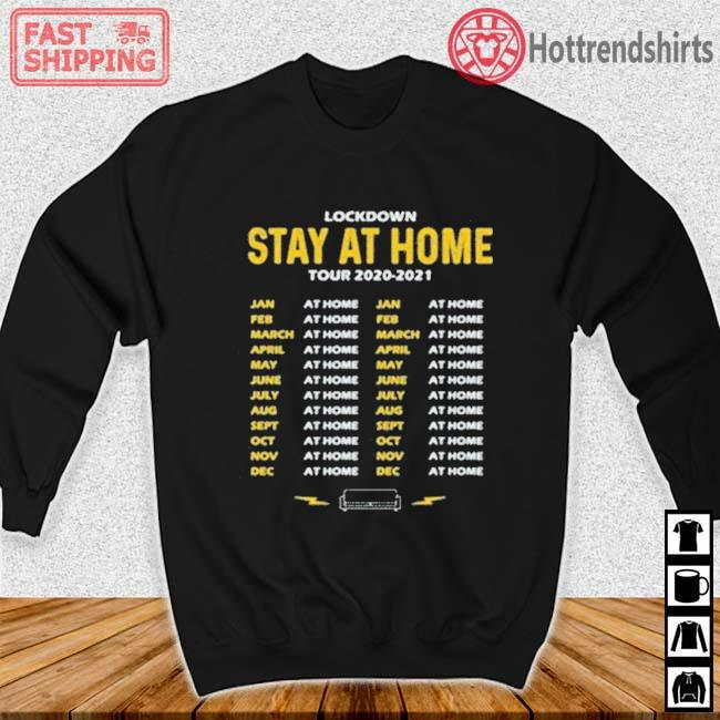 Lockdown Stay At Home Tour Dates Shirt Sweater den