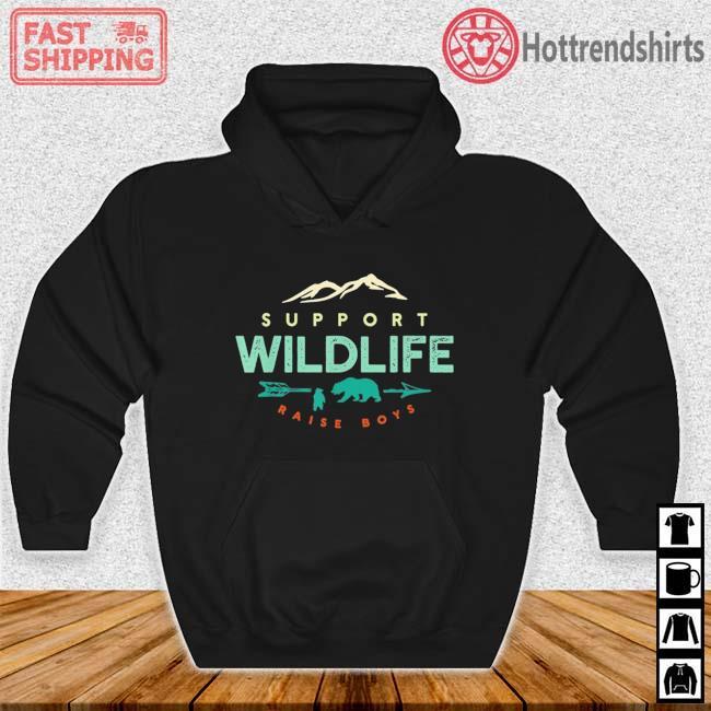 Support Wildlife Raise Boys Shirt Hoodie den