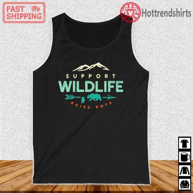 Support Wildlife Raise Boys Shirt Tank top den
