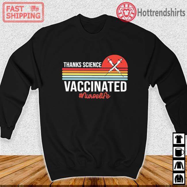 Thanks science vaccinated #Nurselife vintage sunset Sweater den