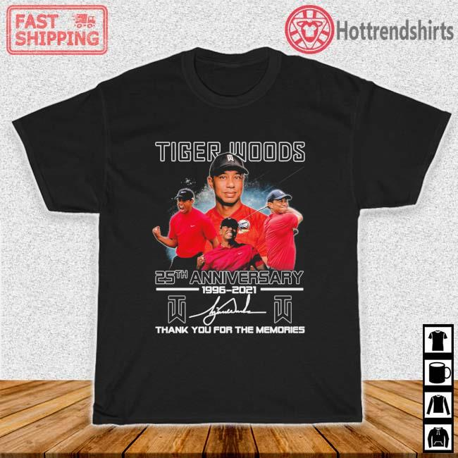 Tiger Woods 25th Anniversary 1996-2021 Thank You For The Memories Signature Shirt