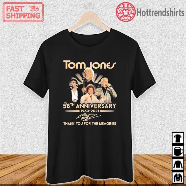 Tom Jones 58th Anniversary 1963-2021 Thank You For The Memories Signature Shirt Ladies den