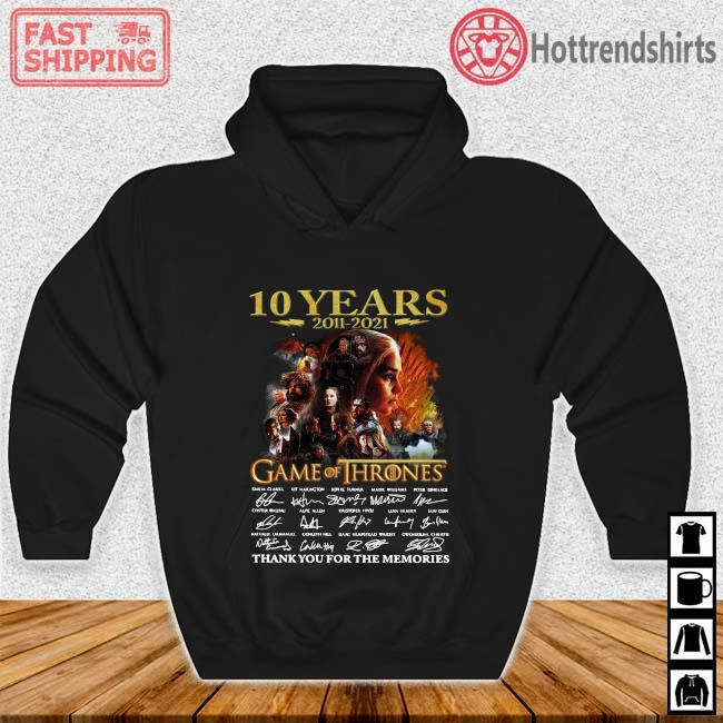 10 years 2011-2021 Game Of Thrones thank you for the memories signatures Hoodie den