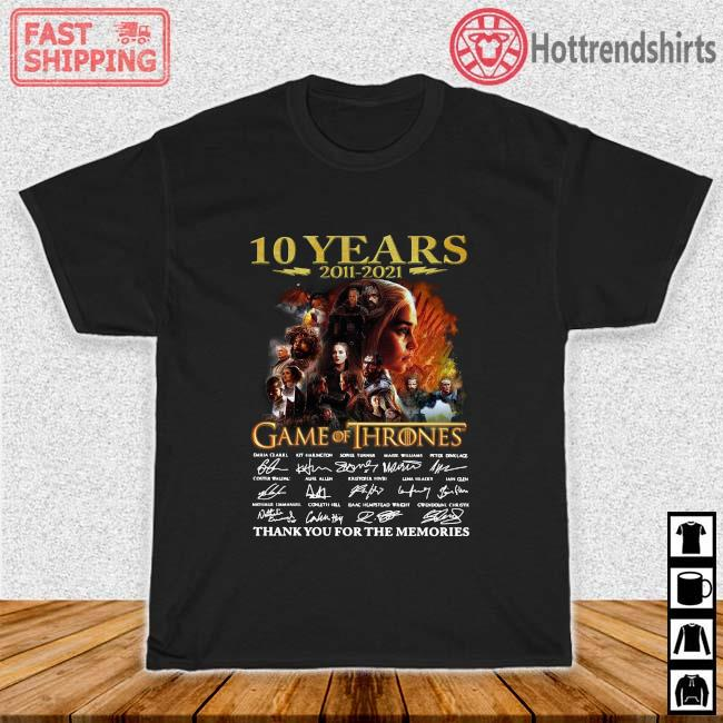 10 years 2011-2021 Game Of Thrones thank you for the memories signatures shirt