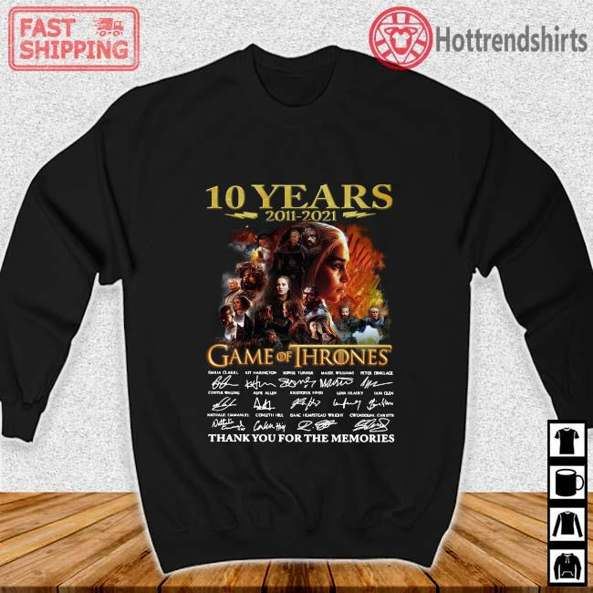 10 years 2011-2021 Game Of Thrones thank you for the memories signatures Sweater den
