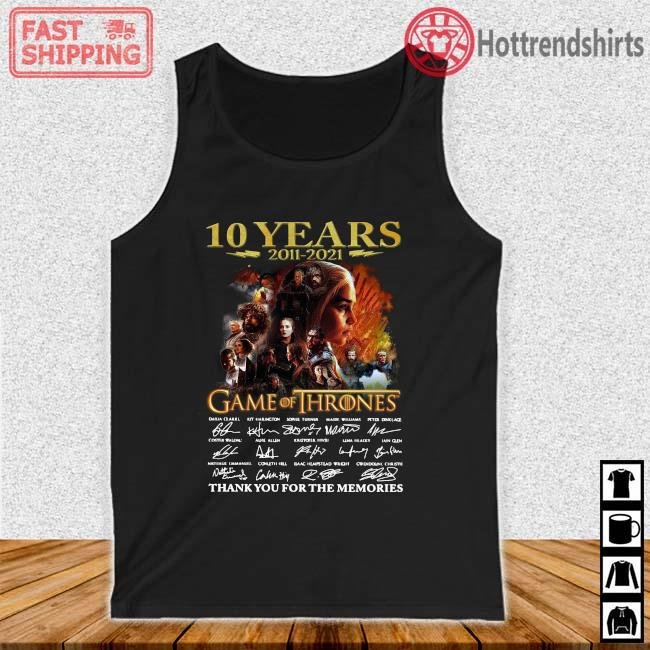10 years 2011-2021 Game Of Thrones thank you for the memories signatures Tank top den