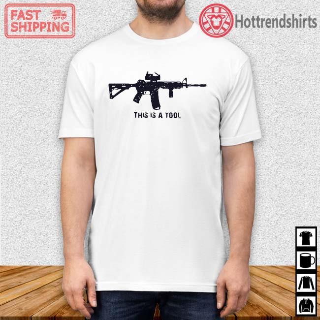 Gun this is a tool shirt