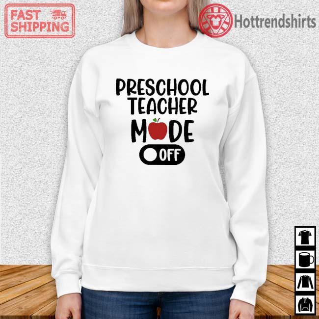 Preschool teacher mode off Sweater trang