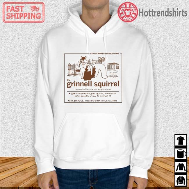 Raygun Midwestern Dictionary The Grinnell Squirrel Definition Shirt Hoodie trang