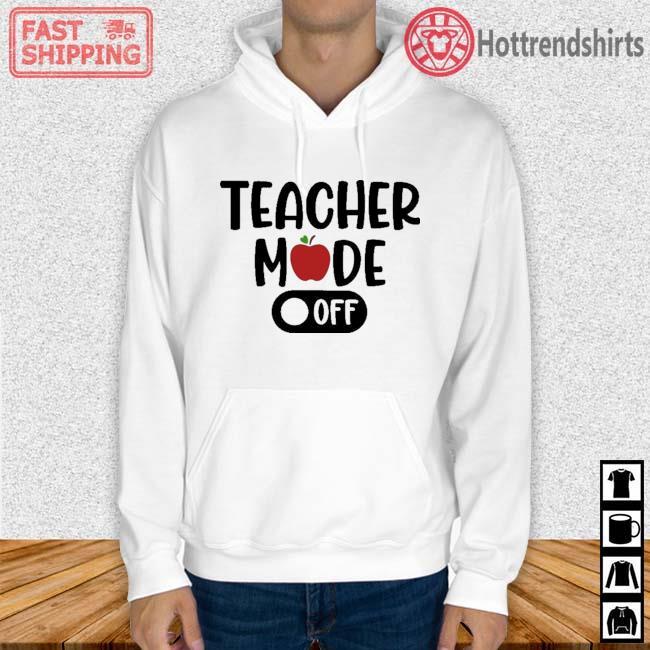 Teacher mode off Hoodie trang